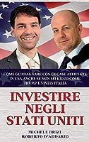 Investire Negli Stati Uniti: Come Guadagnare con le Case Affittate in USA anche se non sei Ricco come Trump e Vivi in Italia