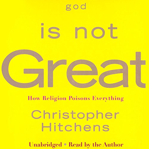 God Is Not Great by Christopher Hitchens - In the tradition of Bertrand Russell's <i>Why I Am Not a Christian</i> and Sam Harris' recent best-seller, <i>The End of Faith</i>, Christopher Hitchens makes the ultimate case against religion....