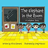 The Elephant in the Room:  A Lockdown Story