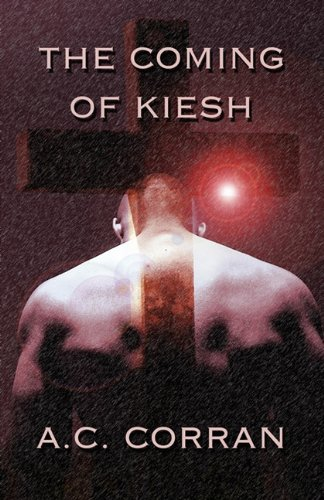 Book: The Coming of Kiesh by A.C. Corran (Amanda Russell)