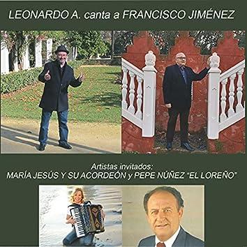 Leonardo A. canta a Francisco Jiménez