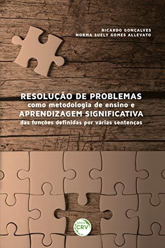 Resolução de problemas como metodologia de ensino e aprendizagem significativa das funções definidas por várias sentenças