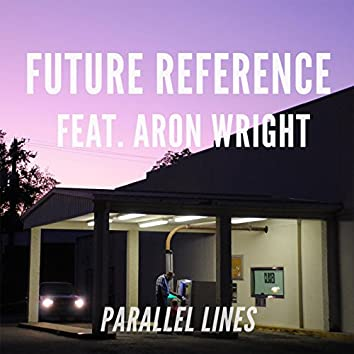 Parallel Lines (feat. Aron Wright)