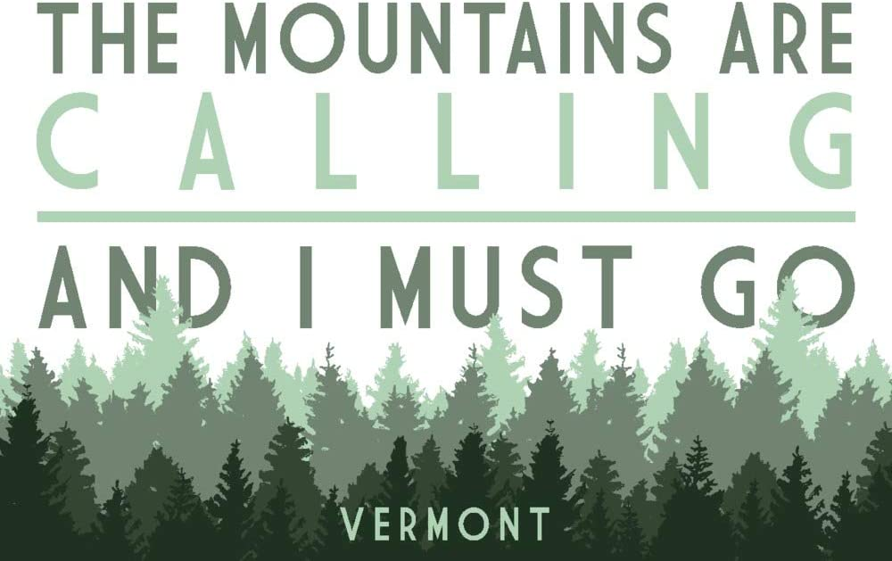 Vermont - The Mountains Are Calling Great interest Trees Pine Gi 36x54 97027 Max 68% OFF