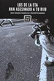 Los De Eta Han Asesinado A Tu Hijo - 2ª Edición (VARIOS)