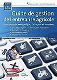 Guide de gestion de l'entreprise agricole, 2e éd.
