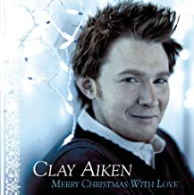 Clay Aiken: Merry Christmas With Love