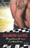 Racing Love: Ungebremst ins Liebeschaos