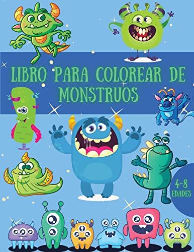 Libro para colorear de monstruos: Imágenes geniales y sorprendentes con lindos monstruos para niños   Gran regalo para niños y niñas   Edades 4-8