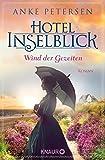 Hotel Inselblick - Wind der Gezeiten: Roman (Die Amrum-Saga 2)