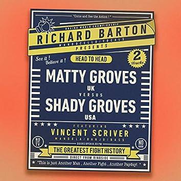 Matty Groves Vs Shady Groves