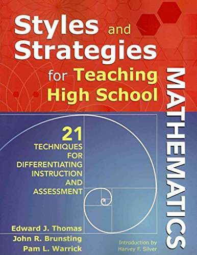 [Styles and Strategies for Teaching High School Mathematics: 21 Techniques for Differentiating Instruction and Assessment] (By: Edward J. Thomas) [published: September, 2010]
