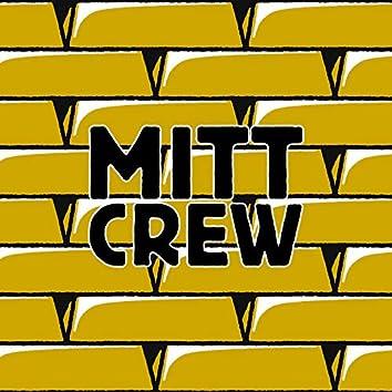 Mitt Crew