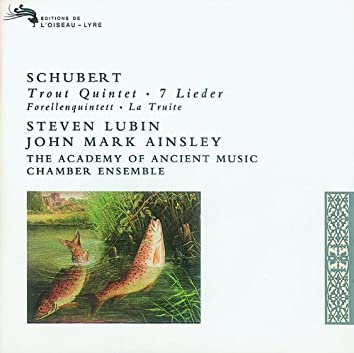 Schubert: 'Trout' Quintet/7 Lieder