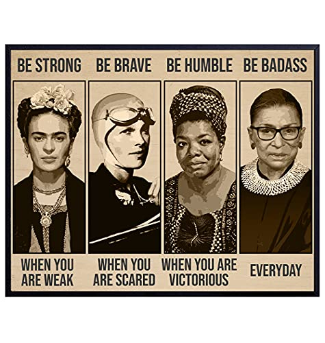 Be Strong Be Brave Be Badass Poster 8x10 - Frida Kahlo, Ruth Bader Ginsburg, Amelia Earhart - Motivational Wall Decor - Uplifting Encouragement Gifts for Women - Inspirational Positive Quotes Wall Art