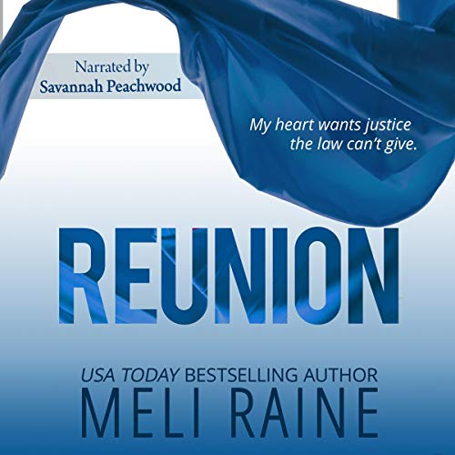 Reunion     Coming Home, Book 3              By:                                                                                                                                 Meli Raine                               Narrated by:                                                                                                                                 Savannah Peachwood                      Length: 5 hrs and 7 mins     4 ratings     Overall 4.0