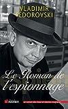 Le Roman de l'espionnage - Editions du Rocher - 18/08/2011