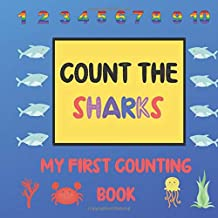 Count The Sharks: Counting Books For Kindergarten (A Fun Shark Puzzle Book for 2-5 Year Olds)