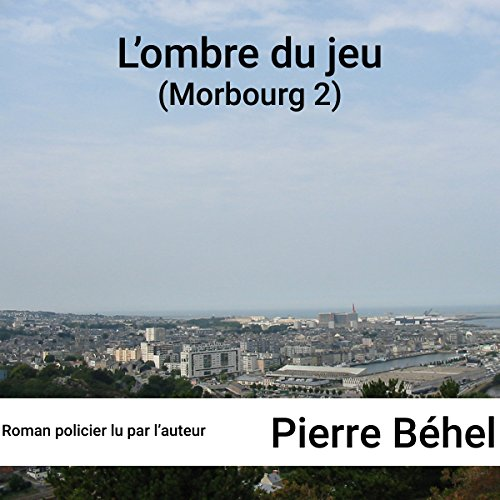 L'ombre du jeu (Morbourg 2) cover art
