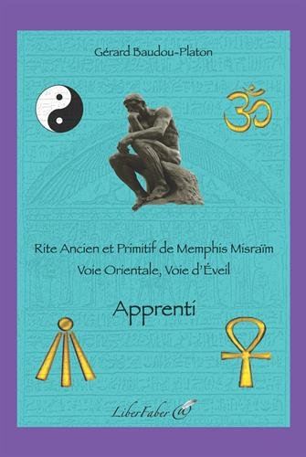 Apprenti. Rite Ancien et Primitif de Memphis Misraim