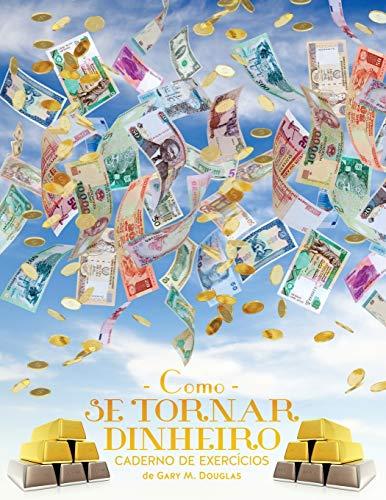 Como se Tornar Dinheiro Caderno de Exercícios (Portuguese)