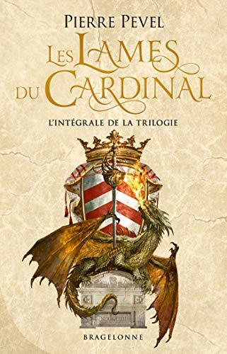 Les Lames du Cardinal : Les Lames du Cardinal - L'Intégrale