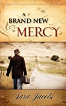 A BRAND NEW MERCY