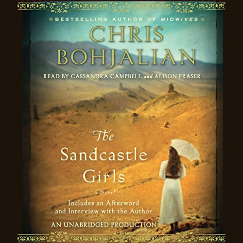 The Sandcastle Girls     A Novel              De :                                                                                                                                 Chris Bohjalian                               Lu par :                                                                                                                                 Cassandra Campbell,                                                                                        Alison Fraser                      Durée : 11 h et 9 min     Pas de notations     Global 0,0
