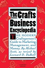 Crafts Business Encyclopedia: Revised Edition