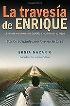 La Traves??a de Enrique (Spanish Edition) by Sonia Nazario (2015-07-14)