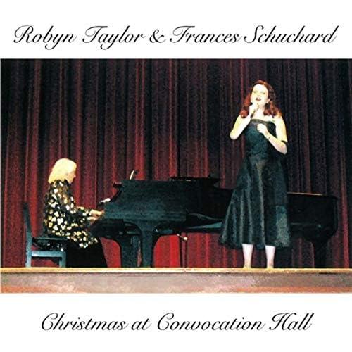 Robyn Taylor & Frances Schuchard