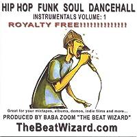 Hip Hop Funk Soul Dancehall Instrumentals, Vol. 1