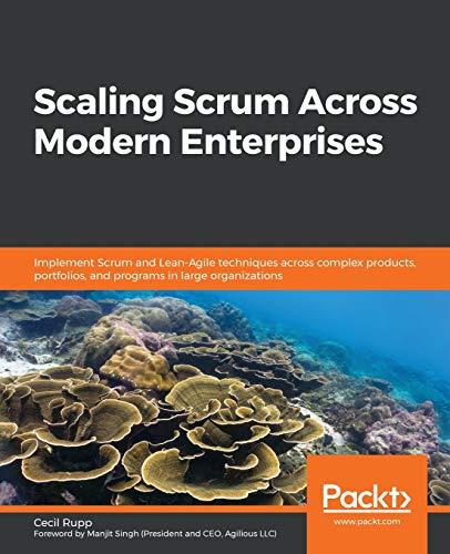 Scaling Scrum Across Modern Enterprises Front Cover