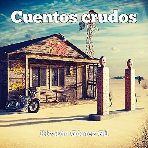 Cuentos Crudos [Raw Tales] audiobook cover art