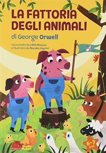 La fattoria degli animali di George Orwell. Ediz. a caratteri grandi