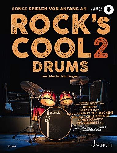 Rock's Cool DRUMS: Songs spielen von Anfang an. Band 2. Schlagzeug. Ausgabe mit Online-Audiodatei.