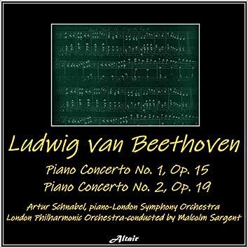 Beethoven: Piano Concerto No.1, OP. 15 - Piano Concerto NO. 2, OP. 19 (Live)