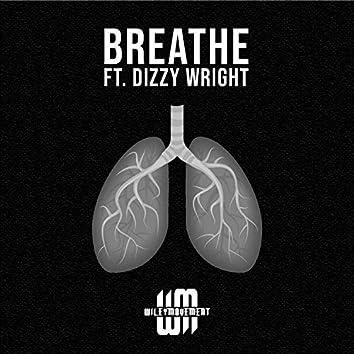 Breathe (feat. Dizzy Wright)