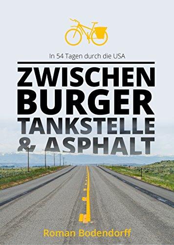 Zwischen Burger, Tankstelle und Asphalt: In 54 Tagen durch die USA