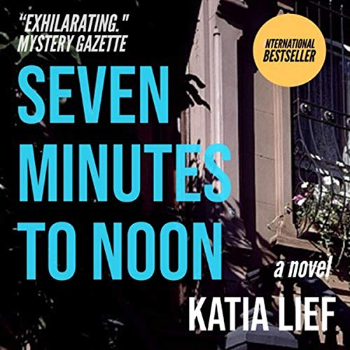 Seven Minutes to Noon cover art