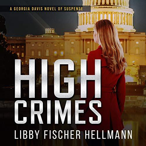 『High Crimes: A Georgia Davis Novel of Suspense』のカバーアート