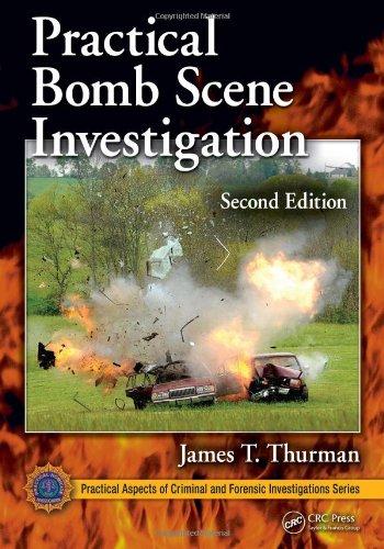 Practical Bomb Scene Investigation, Second Edition...