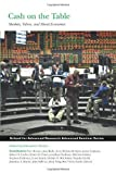 Cash on the Table: Markets, Values, and Moral Economies (Advanced Seminar) by Edward F. Fischer (2014) Paperback