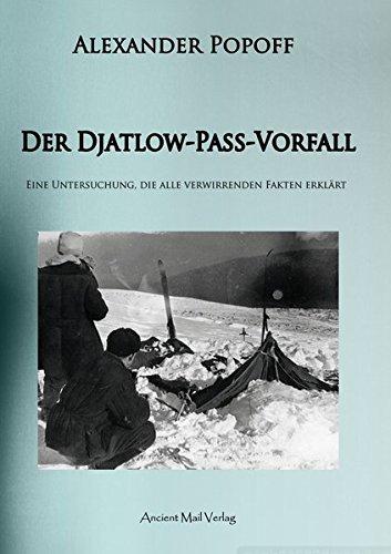 Der Djatlow-Pass-Vorfall: Eine Untersuchung, die alle verwirrenden Fakten erklärt