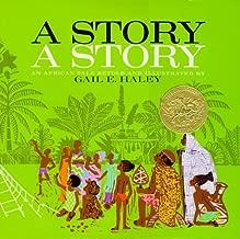 A Story, a Story by Gail E. Haley (1970-02-01)