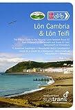 Lon Cambria and Lon Teifi route guide book