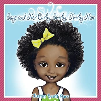 Paperback Sage and Her Curly, Swirly, Twirly Hair [Large Print] Book