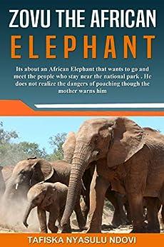Zovu The African Elephant by [Tafiska Nyasulu Ndovi]