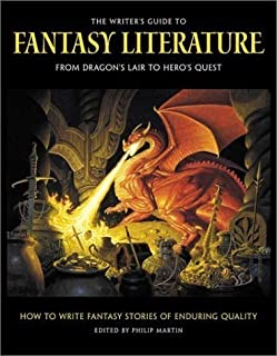 The Writer's Guide to Fantasy Literature: From Dragon's Lair to Hero's Quest published by Kalmbach Publishing Co. (2002)