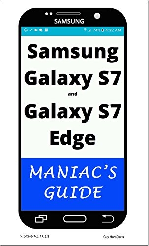 Samsung Galaxy S7 and Galaxy S7 Edge: Maniac's Guide (English Edition)